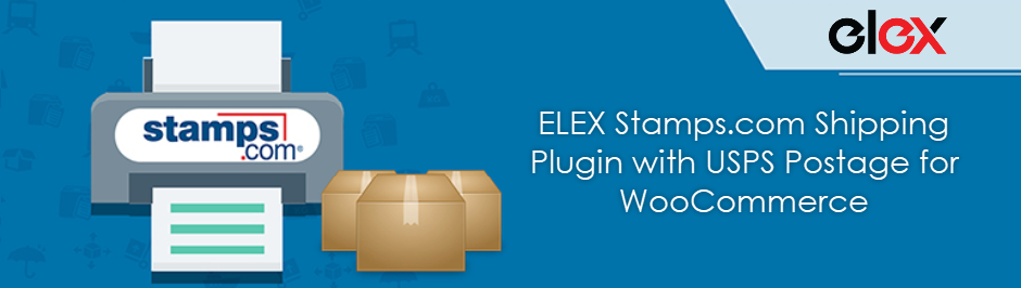 ELEX Stamps.com Shipping Plugin with USPS Postage for WooCommerce