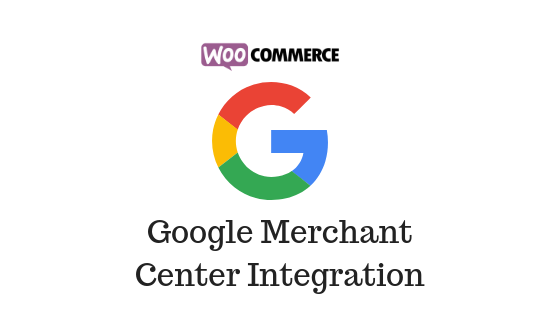 WooCommerce Google Merchant Center Integration